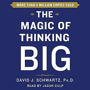 The Magic of Thinking Big | Livre audio