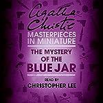 The Mystery of the Blue Jar: An Agatha Christie Short Story | Agatha Christie