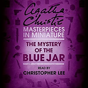The Mystery of the Blue Jar: An Agatha Christie Short Story Audiobook