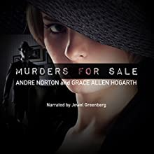 Murders for Sale Audiobook by Andre Norton, Grace Allen Hogarth Narrated by Jewel Greenberg