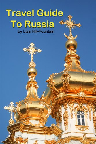 Travel Guide to Russia and other Eastern Europe Countries - A Journey through Russia, Ukraine, Czech Republic, Poland, Romania and Bulgaria