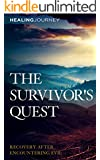 The Survivor's Quest: Recovery After Encountering Evil