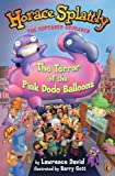 The-Terror-of-the-Pink-Dodo-Balloons-Turtleback-School--Library-Binding-Edition-Horace-Splattly-the-Cupcaked-Crusader