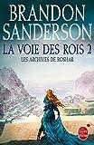 """Afficher """"Les Archives de Roshar n° 2<br /> La Voie des rois. T2"""""""