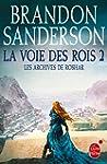 VOIE DES ROIS (LA) T.02 : LES ARCHIVE...