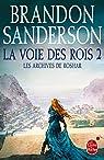 La Voie des Rois, volume 2 (Les Archives de Roshar, Tome 1) par Sanderson