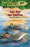 Das magische Baumhaus 9 - Der Ruf der Delfine (German Edition)