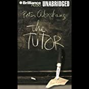 The Tutor | [Peter Abrahams]