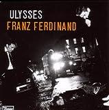 Franz Ferdinand Ulysses