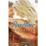 RiverTime | Rae Renzi