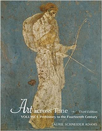 Art Across Time, Vol. 1: Prehistory to the Fourteenth Century 2006 [Paperback]