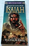 img - for Lessons on Living from Isaiah (Giants of the Old Testament) by Woodrow Kroll (2000-08-30) book / textbook / text book
