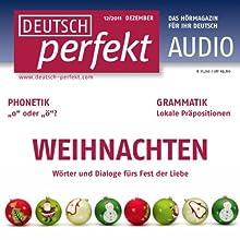 Deutsch perfekt Audio - Weihnachten. 12/2011 Hörbuch von  div Gesprochen von:  div.