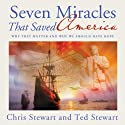 Seven Miracles That Saved America Audiobook by Chris Stewart, Ted Stewart Narrated by Mark Van Wagoner, Art Allen