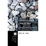 Creation and Chaos Talk (Princeton Theological Monograph)