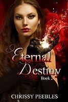 Eternal Destiny - Book 2 (The Ruby Ring Saga) (English Edition)