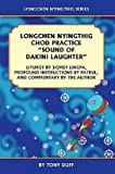 "Longchen Nyingthig Chod Practice: ""Sound of Dakini Laughter"" by Jigme Lingpa, Instructions by Dza Patrul Rinpoche"