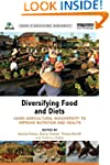 Diversifying Food and Diets: Using Ag...
