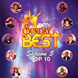 Bet Sunday Best Top 10 Various Artists
