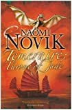Naomi Novik Throne of Jade (The Temeraire Series, Book 2) (Temeraire 2)