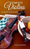 img - for DOMESTIC VIOLINS / A Blanchard House Mystery (Blanchard House Mysteries) book / textbook / text book