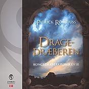 Dragedræberen (Kongedræberkrøniken 2) | Patrick Rothfuss