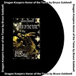Honor of the Tome: Dragon Keepers, Book 1 | Bruce Goldwell