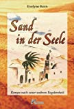 Sand in der Seele: Roman nach einer wahren Begebenheit