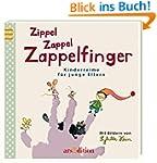 Zippel Zappel Zappelfinger: Kinderrei...