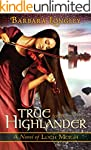 True to the Highlander (The Novels of...