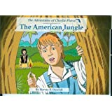 The American Jungle: The Adventures of Charlie Pierce