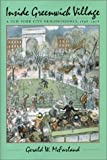 img - for By Gerald W. McFarland Inside Greenwich Village: A New York City Neighborhood, 1898-1918 (1st First Edition) [Hardcover] book / textbook / text book