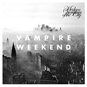 Vampire Weekend『Modern Vampires of the City』