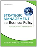 img - for Strategic Management and Business Policy: Toward Global Sustainability (13th Edition) book / textbook / text book