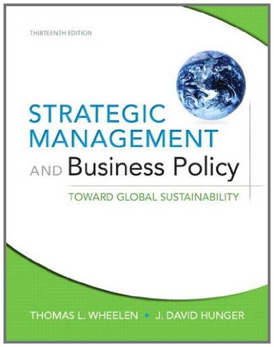 Strategic Management and Business Policy: Toward Global...