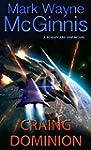 Craing Dominion (Scrapyard Ship Book 5)