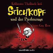 Stichkopf und das Piratenauge (Stichkopf 2) | Guy Bass