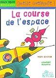 """Afficher """"La Course de l'espace"""""""