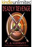 DEADLY REVENGE (The Sudkan Trilogy Book 3)