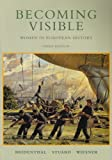 Becoming Visible: Women in European History 3rd edition by Bridenthal, Renate; Stuard, Susan; Wiesner-Hanks, Merry E. published by Wadsworth Publishing Paperback