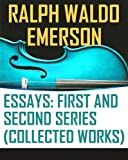 img - for The Essays of Ralph Waldo Emerson (Collected Works) book / textbook / text book