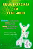 Brain Exercises to Cure ADHD