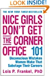 Nice Girls Don't Get the Corner Offic...