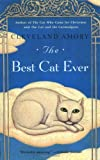 The Best Cat Ever (0316089788) by Cleveland Amory