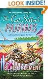 The Cat Sitter's Pajamas: A Dixie Hemingway Mystery (Dixie Hemingway Mysteries)