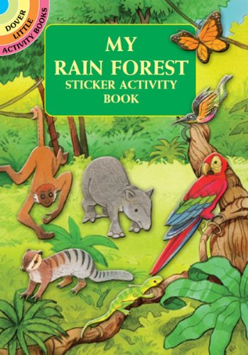 My Rain Forest Sticker Activity Book (Dover Little Activity Books Stickers)