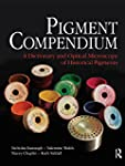 Pigment Compendium: A Dictionary and...