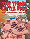The Three Little Pigs and the Somewhat Bad Wolf (Whatever After)