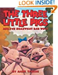 The Three Little Pigs and the Somewha...