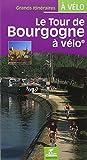 """Afficher """"tour de Bourgogne à vélo (Le)"""""""